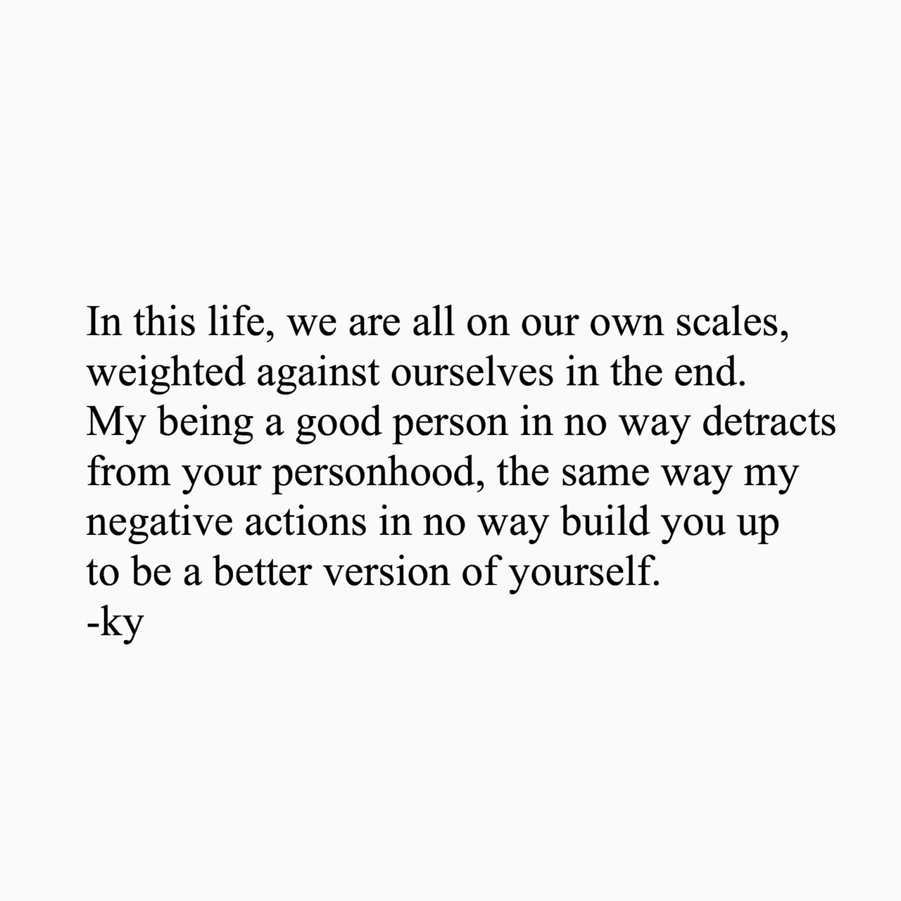 let me be me, good person, quotes about being good - image ...