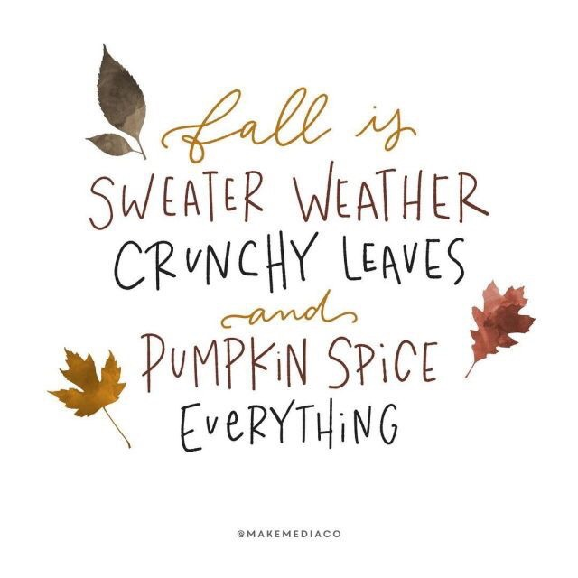 Wallpaper Leaves Quote And Pumpkin Spice Image 6235654 On Favim Com