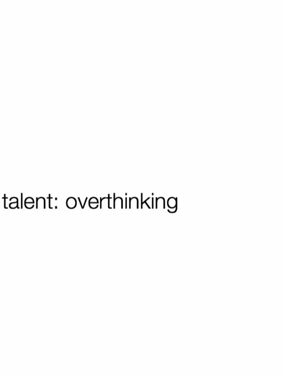 overthinking, funny memes and funny quotes