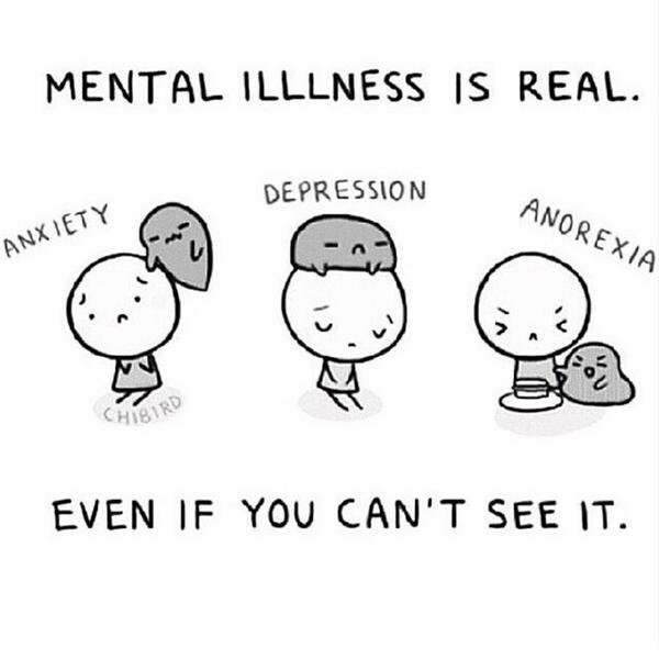 mental illness, mental illness is real, depression and anorexia
