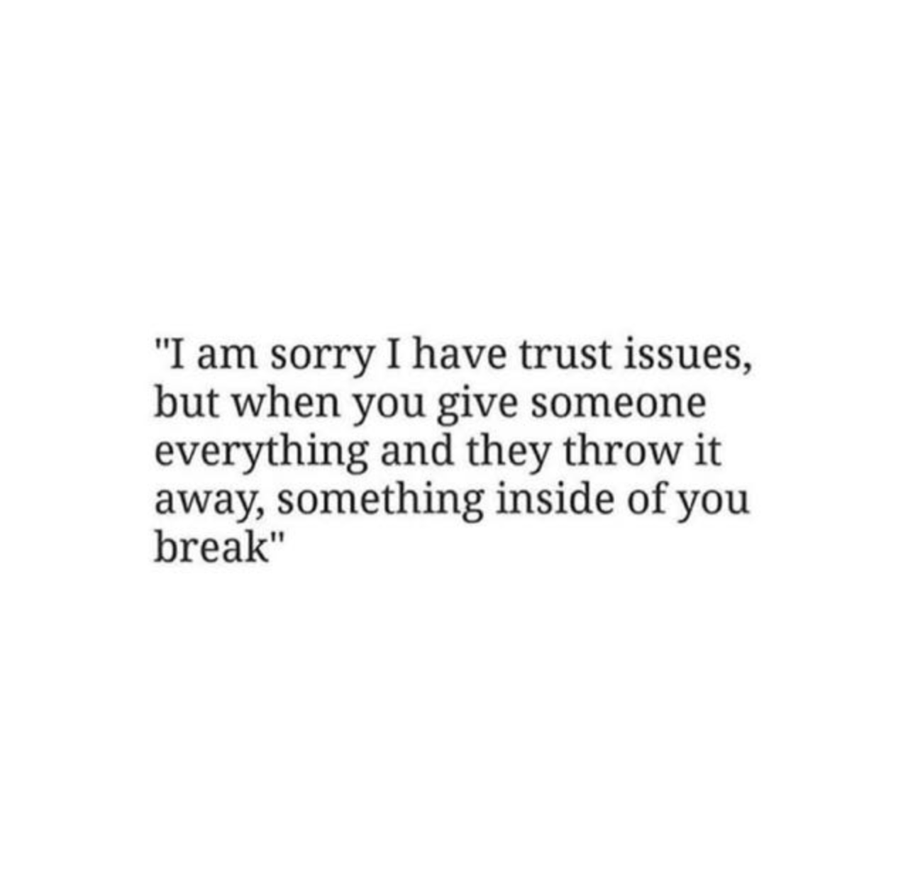 love, love quotes and trust issues