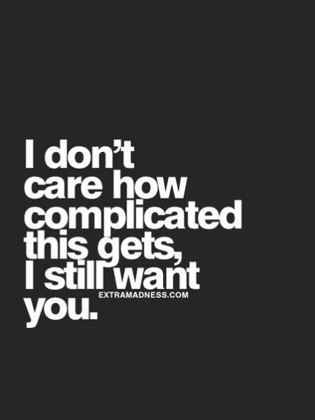 want, complicated and quotes