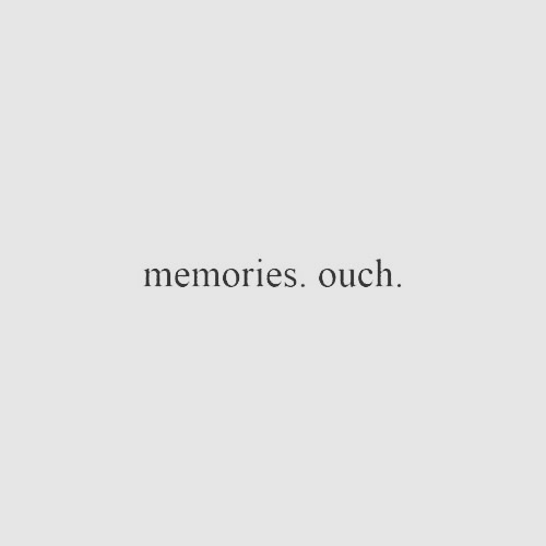 Quote Ouch Short And Memories Image 6729106 On Favim Com