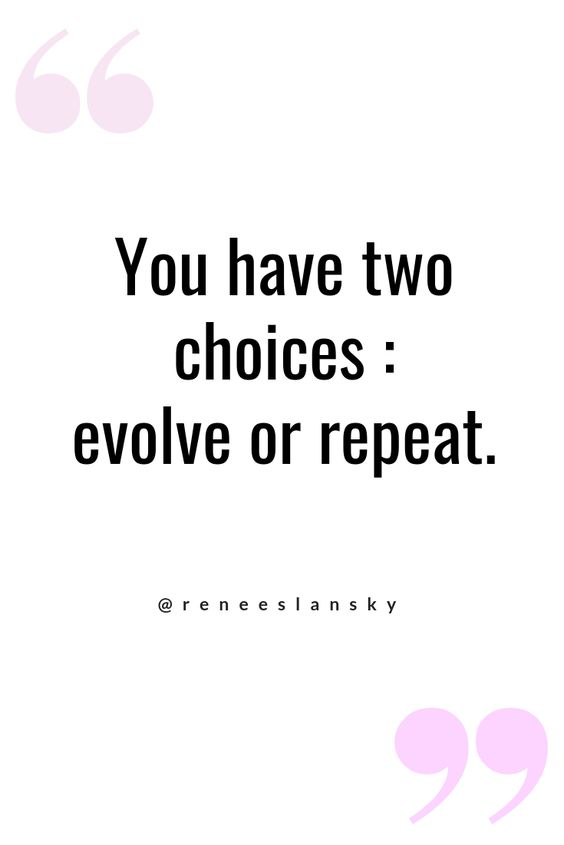 motivation, choices, evolve and quotes