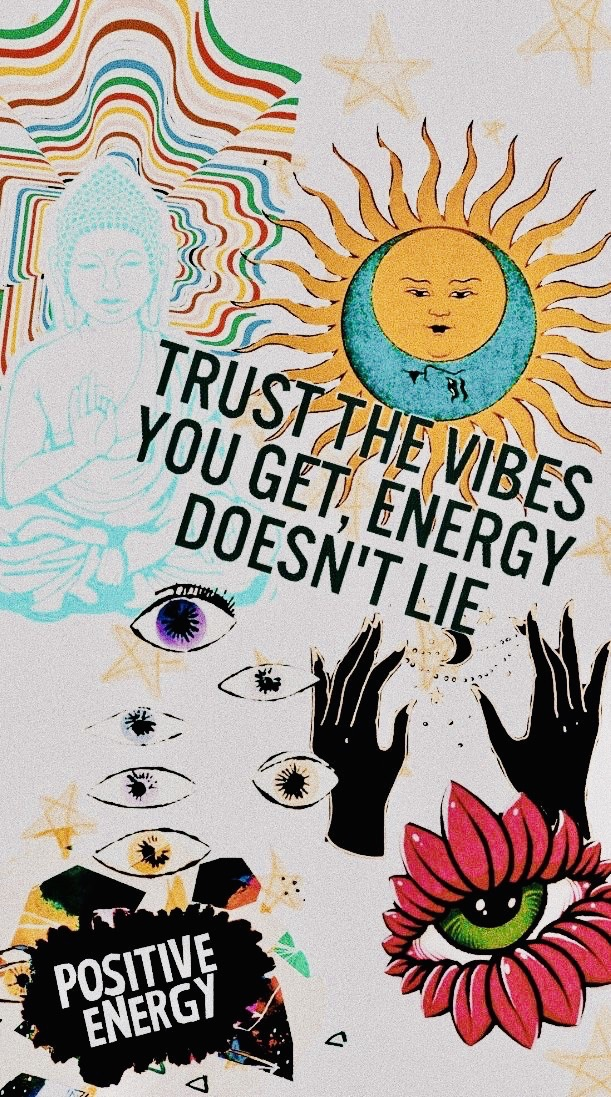 energy, vibes, trust vibes and optimism