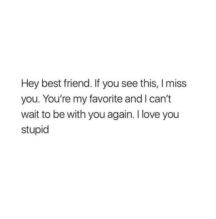 bff goals, friend, i miss you and best friends quotes