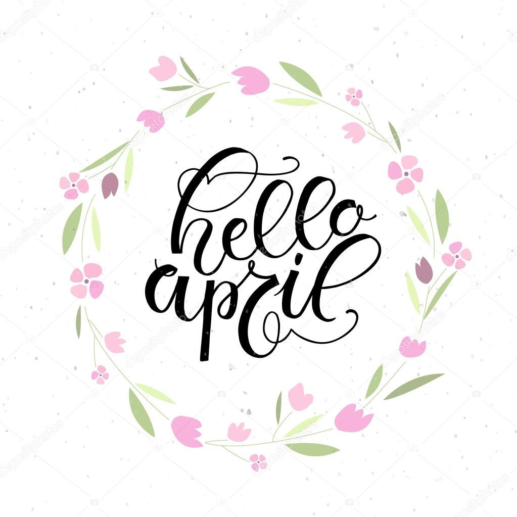 hello april, month, goodbye march and spring